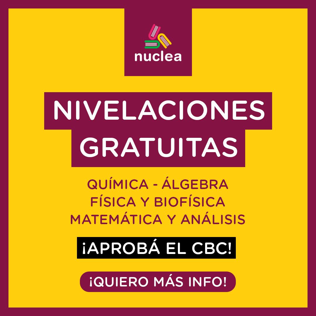 ¡Nivelaciones Gratuitas para el CBC! Preparate para arrancar el CBC de forma gratuita con un profe de Nuclea. Materias: Química, Álgebra, Física y Biofísica, Matemática y Análisis.